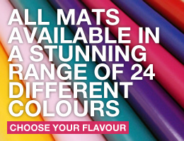 all mats available in a stunning range of 24 colours. click here to find out 	more